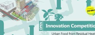Urban Food from Residual Heat – Open Innovation Competition