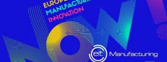 EIT Manufacturing set to transform Europe into a global manufacturing innovation leader