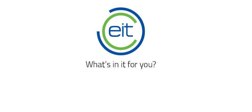 EIT What's in it for you?