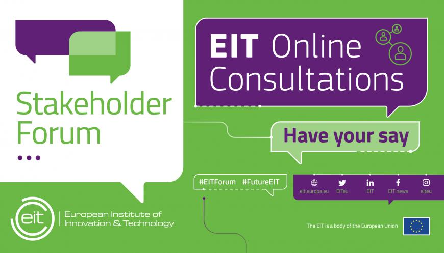 We want to hear from you! EIT Online Consultations launched