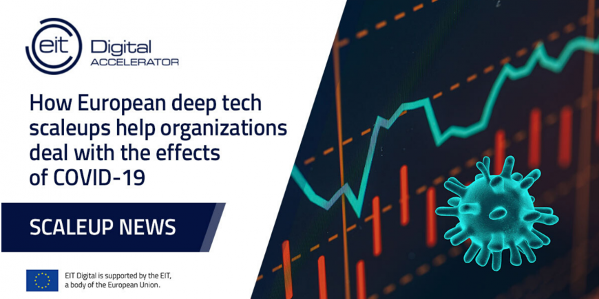 EIT Digital: how European deep-tech scale-ups help organisations deal with effects of COVID-19 pandemic