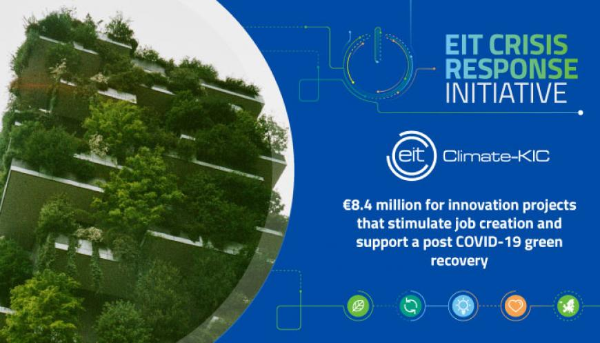 EIT Climate-KIC receives €8.4 million for innovation projects that stimulate job creation and support a post COVID-19 green recovery