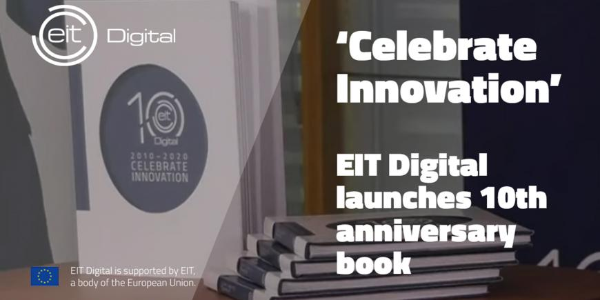 EIT Digital launches 10th anniversary book