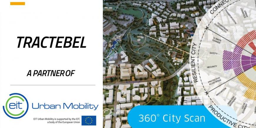 EIT Urban Mobility and Tractebel building today the cities of tomorrow