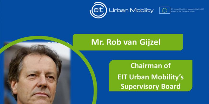 Chairman of EIT Urban Mobility's Supervisory Board appointed: Rob van Gijzel