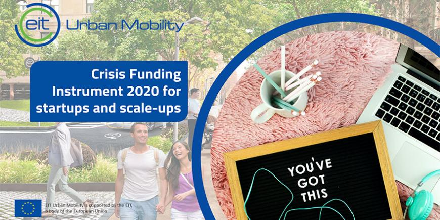 #EITCrisisResponse - EIT Urban Mobility launches Crisis Funding Instrument 2020 for start-ups and scale-ups