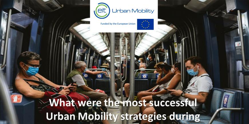 EIT Urban Mobility released study on urban mobility strategies during COVID-19
