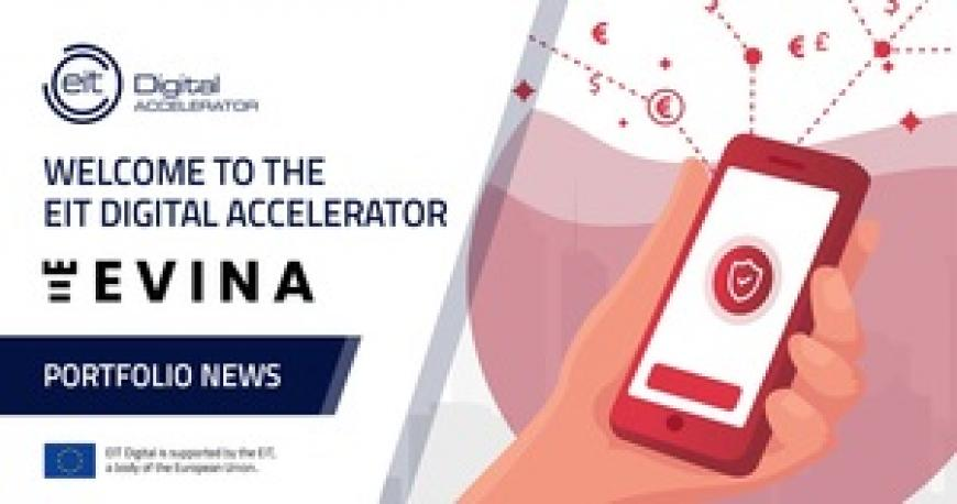 EIT Digital Accelerator and Evina join forces against global mobile fraud